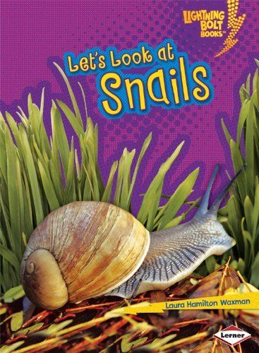Let's Look at Snails (Lightning Bolt Books: Animal Close-Ups) by Laura Hamilton Waxman, http://www.amazon.com/dp/1580138659/ref=cm_sw_r_pi_dp_tyXdqb0WJCGRB