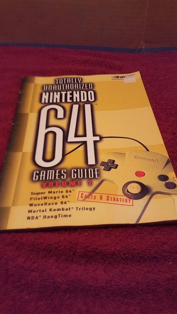 TOTALLY UNAUTHORIZED NINTENDO 64 VOLUME VOL 1 BRADY GAMES STRATEGY GUIDE
