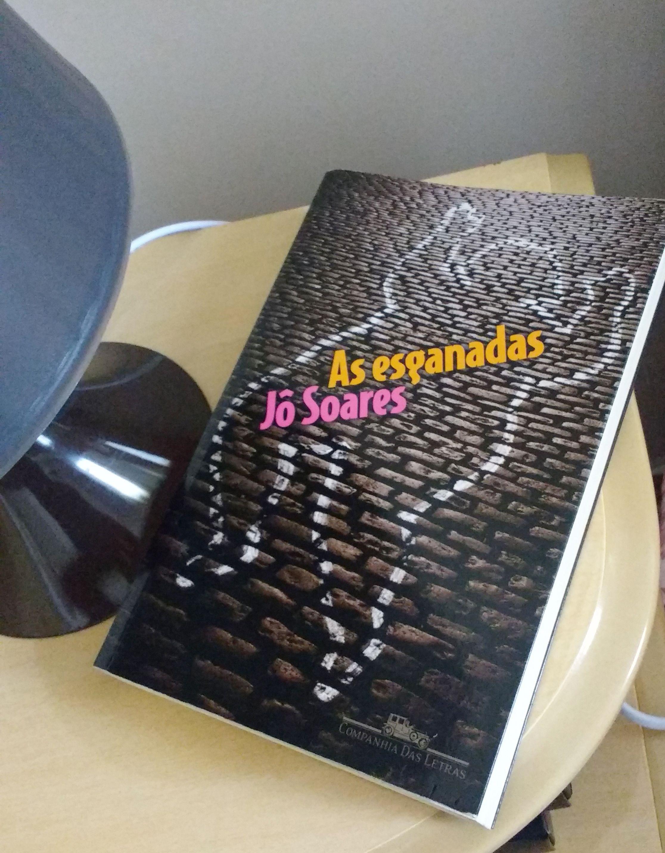 """As Esganadas - Jô Soares """"Romance, suspense, enfim. Sempre genial em suas obras."""" Companhia das Letras."""