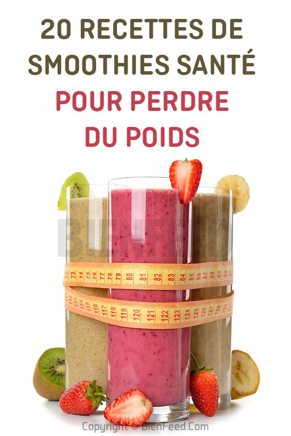 20 recettes de smoothies santé pour perdre du poids (avec