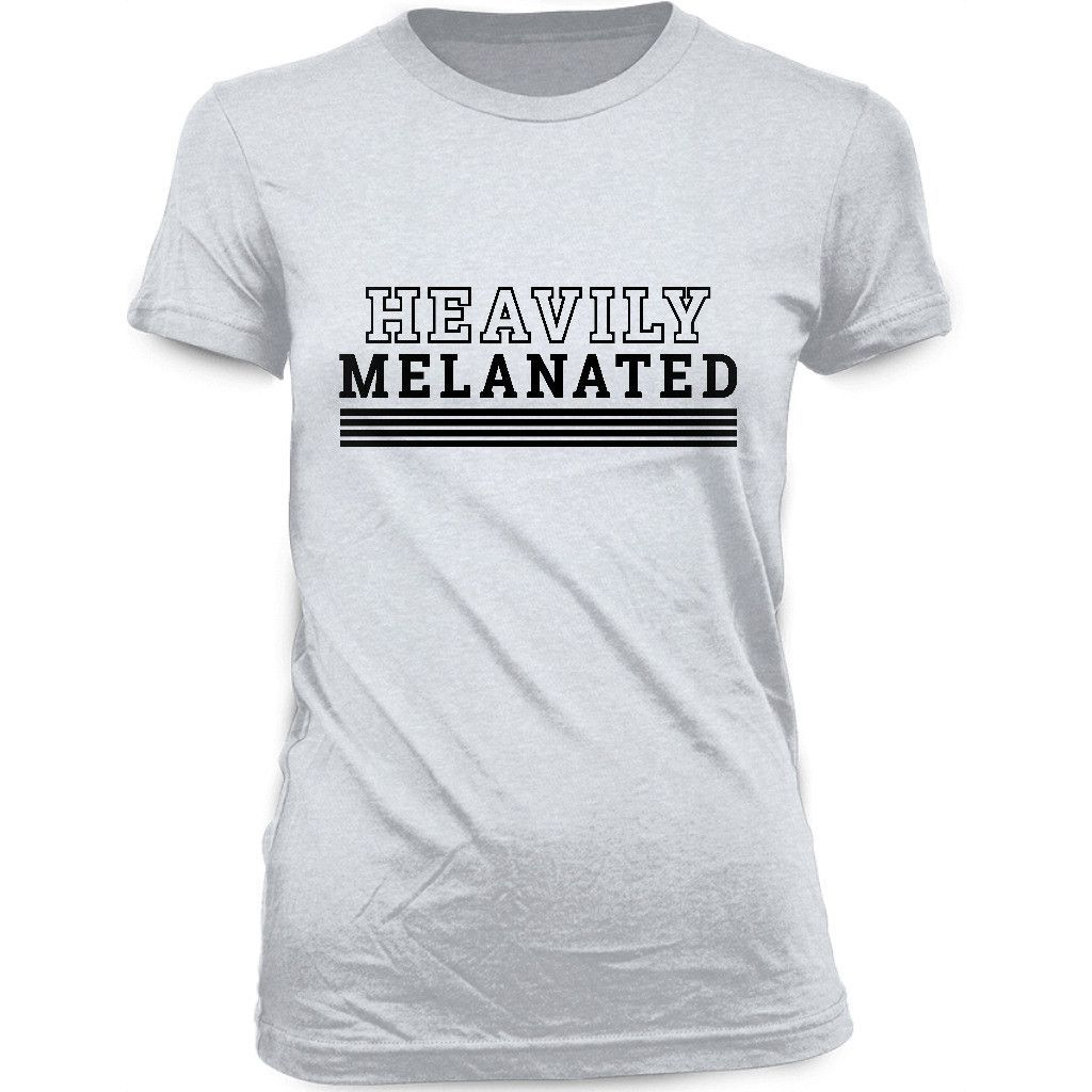Women\'s Heavily Melanated T-shirt | Products | Pinterest