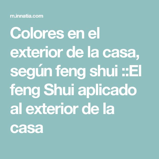 colores en el exterior de la casa seg n feng shui el