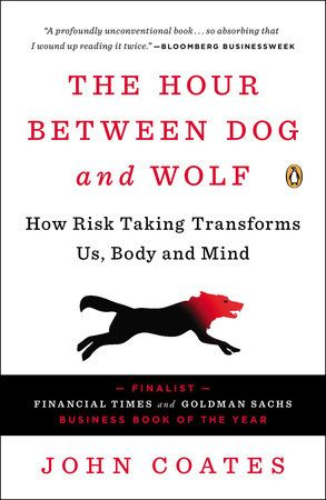 A successful Wall Street trader turned neuroscientist reveals how risk takingand stress transform our body chemistry    Before he became a world-class scientist, John Coates ran a derivativestrading desk in New York City. He used the expression