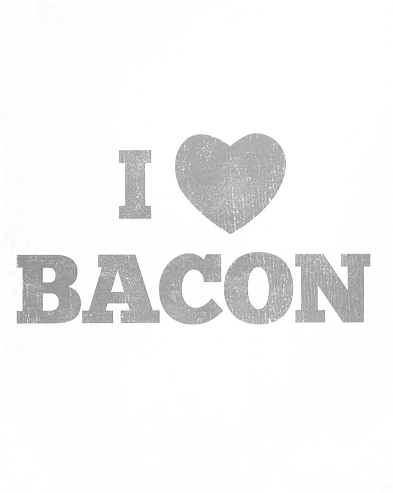 Gotta love bacon