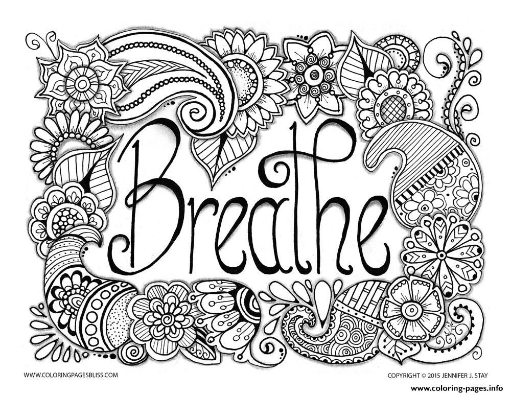 Print Breathe Adult Anti Stress Jennifer  Coloring Pages