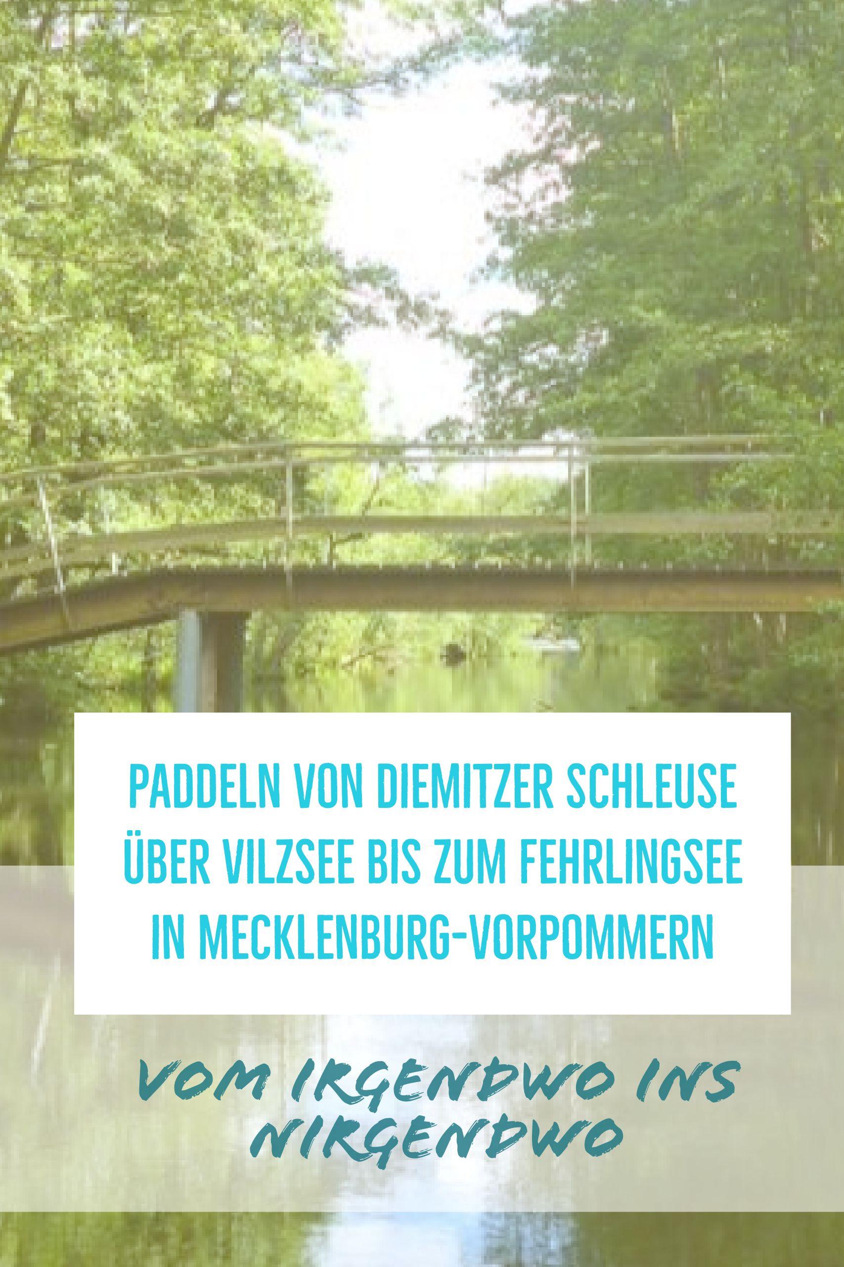 Paddeln Von Diemitzer Schleuse Uber Vilzsee Bis Zum Fehrlingsee In