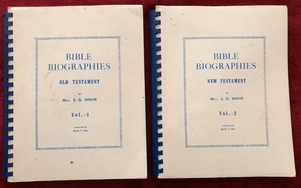 Bible Biographies Volumes 1 And 2 Ellen G White Compiled By