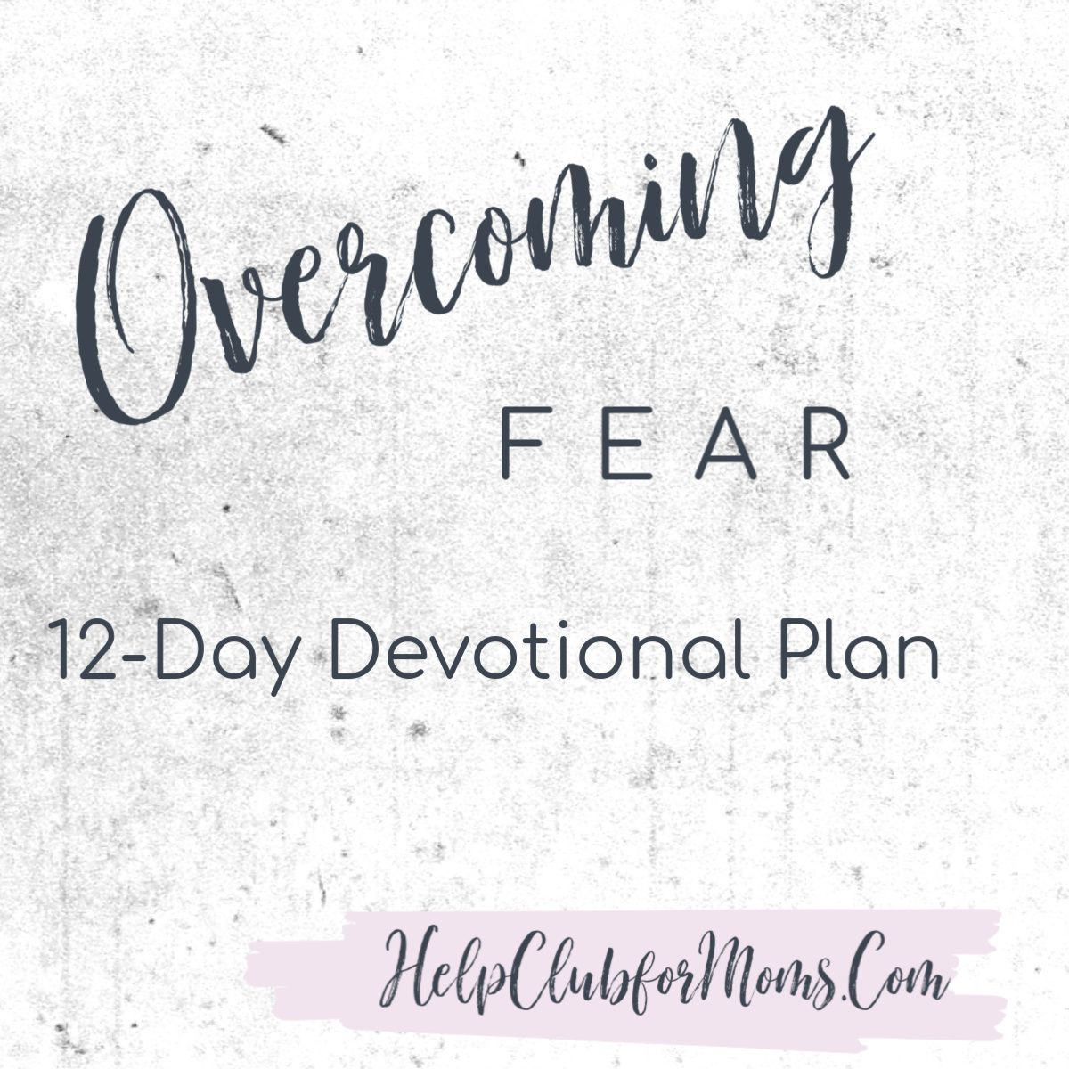 Overcoming Fear Printable In