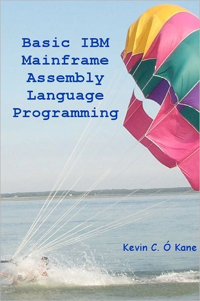 Basic IBM Mainframe Assembly Language Programming | The