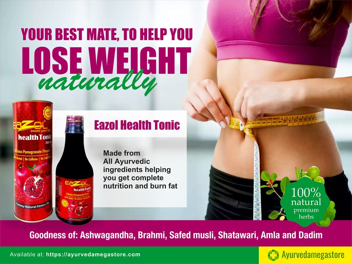 Loose Weight Naturally Eazol Health Tonic Made From All