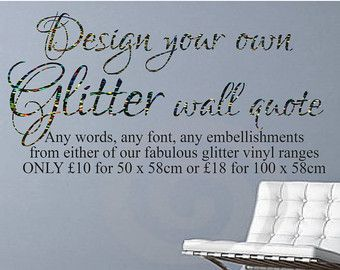 Design Your Own Glitter Wall Decal Create Your Own Wall Decal - Custom glitter stickers
