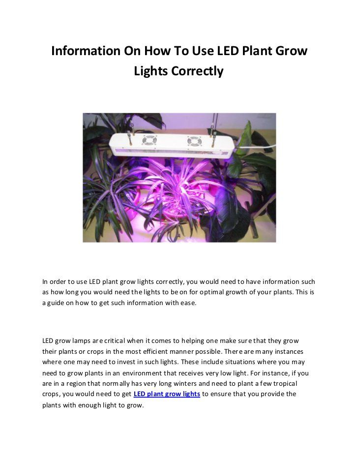 How to Handle LED Grow Lights Correctly - It is important that you get some background information before you start using LED grow lights. Using them correctly will do more benefits for your farm.