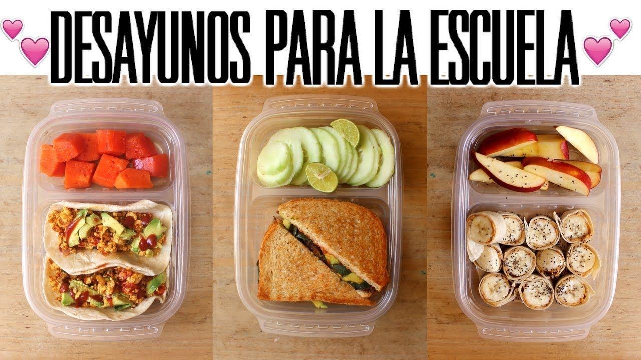 Desayunos Saludables Para La Escuela Veganos Youtube Desayunos Nutritivos Desayunos Saludables Desayuno