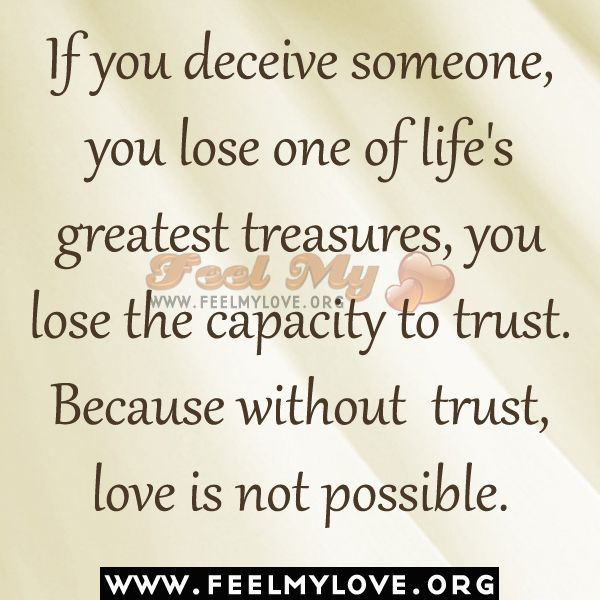 If You Deceive Someone Love Quotes Quotes Thoughts Quotes