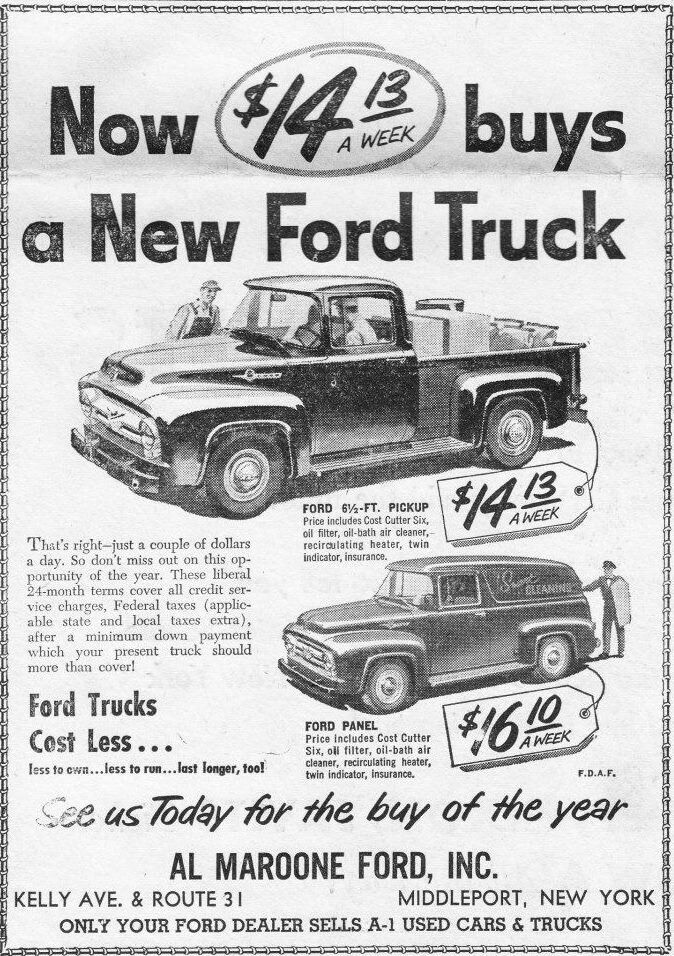 Less Than 20 A Week For A New Truck Ford Truck 1956 Ford Truck New Trucks
