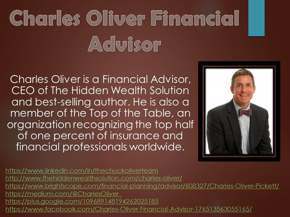 About Charles Oliver Financial Advisor With Images Financial