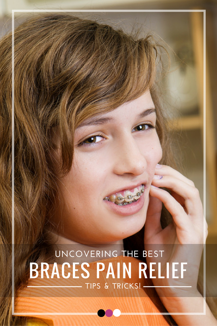 Time To Tackle Braces Pain Naturally With These Tips And Tricks