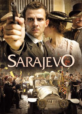 Sarajevo (2014) - Tasked with unraveling the assassination of Archduke Franz Ferdinand, an honorable magistrate finds himself targeted by the shadowy perpetrators.