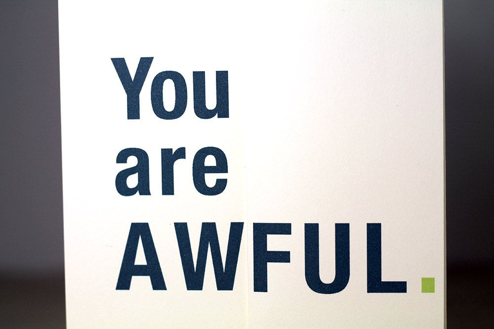 You are awful you are awesome and wonderful funny greeting card you are awful you are awesome and wonderful funny greeting card foldout birthday card 500 via etsy m4hsunfo