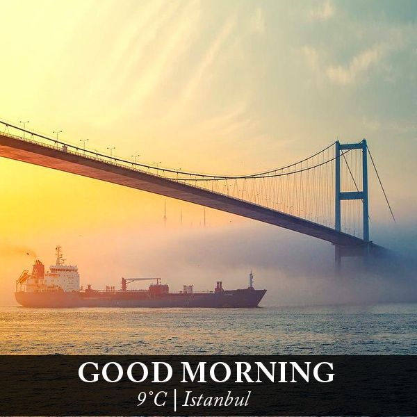 Good morning from Istanbul... We wish you to have happy, peaceful and successful week with Istanbul on mind. For more Istanbul, you can visit... http://www.istanbulfind.com/