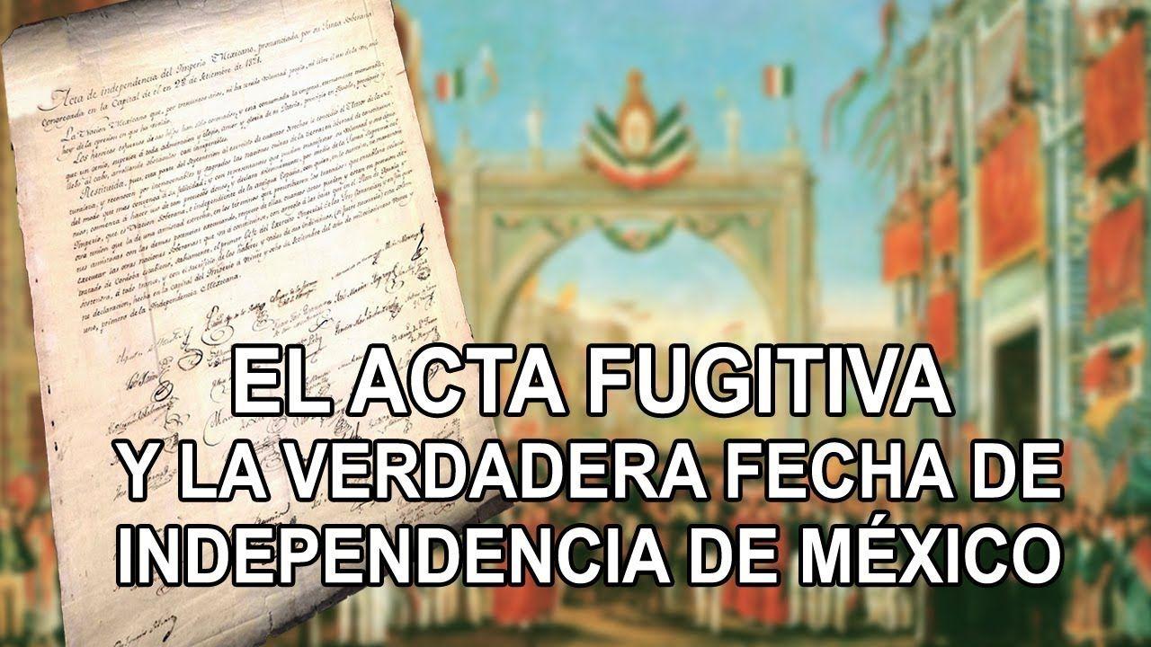 El acta fugitiva la verdadera fecha de independencia de