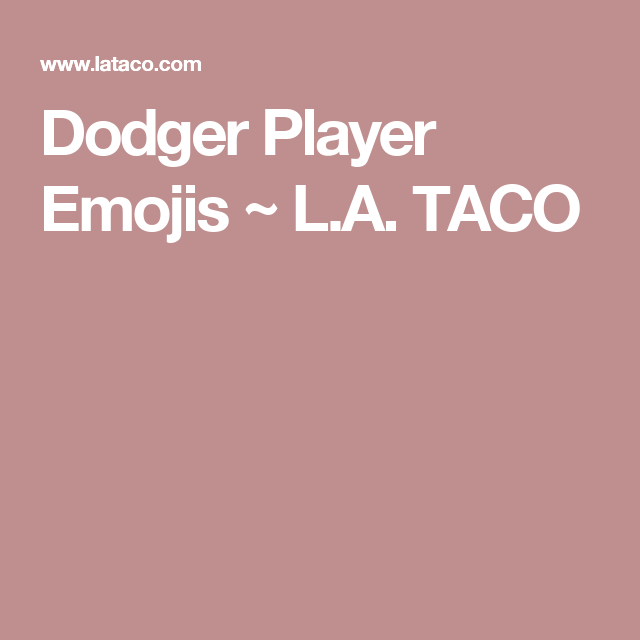 Dodger Player Emojis Dodgers Emojis Pinterest Dodgers Emoji