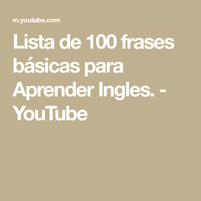 Lista De 100 Frases Básicas Para Aprender Ingles Youtube