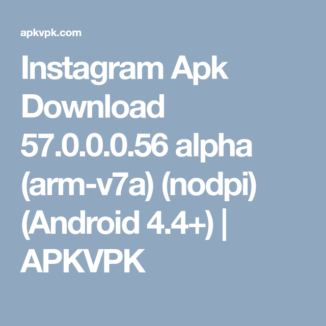 Instagram Apk Download 57 0 0 0 56 alpha (arm-v7a) (nodpi