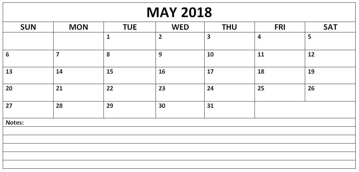 May 2018 Calendar With Notes 2018 Calendar Templates Pinterest