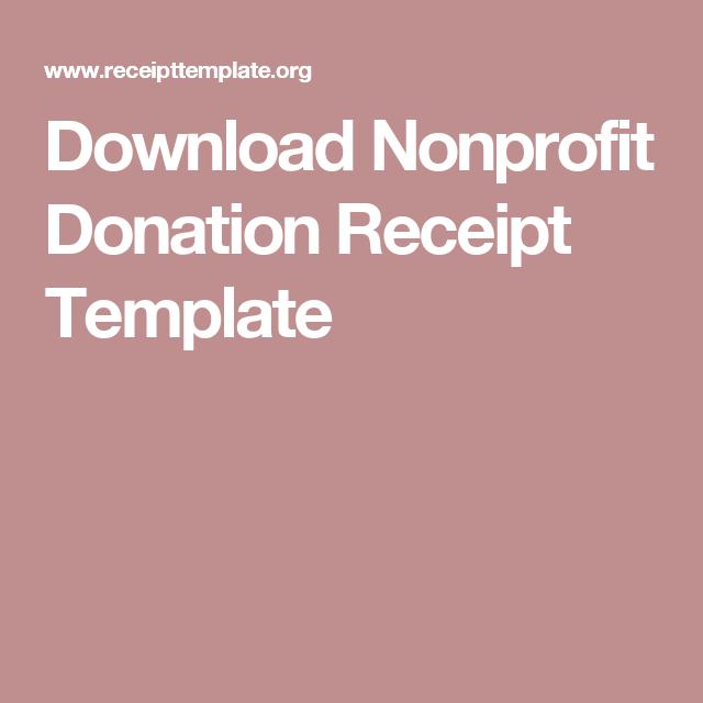 Download Nonprofit Donation Receipt Template Receipt Template Non Profit Templates