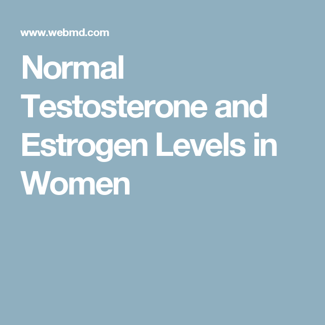 Normal Testosterone and Estrogen Levels in Women | Mental Health and