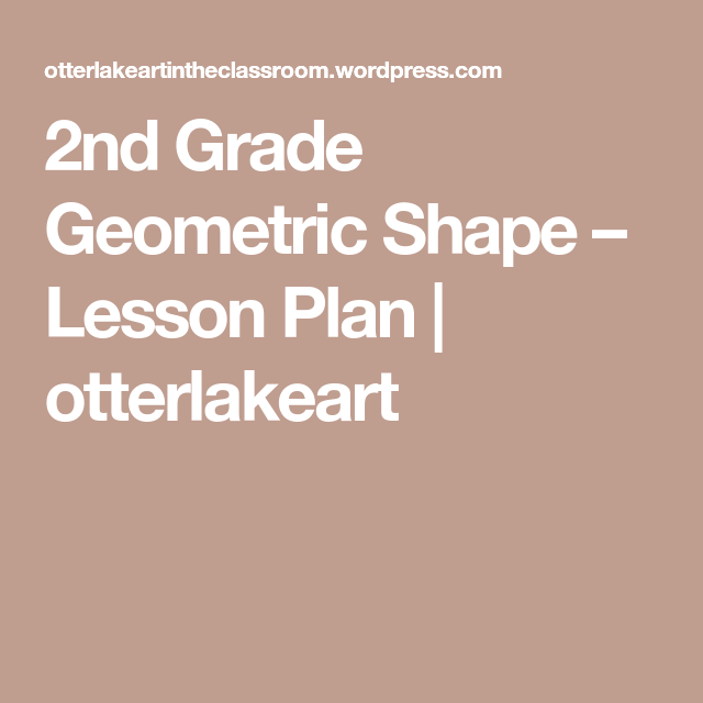 2nd grade geometric shape lesson plan black construction paper