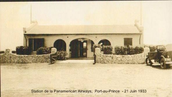 Station of the Panamerican Airways, June 21 1933. Port-au-Prince.
