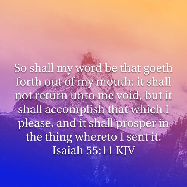 Isaiah 55:11   Isaiah 55, Bible apps, Biblical inspiration