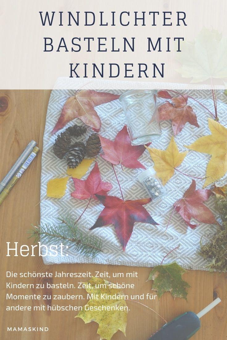 Windlicht basteln mit Kindern – Herbst-Deko aus Blättern