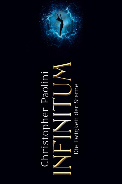 Infinitum Die Ewigkeit Der Sterne Christopher Paolini Neue Bucher Sterne Bucher