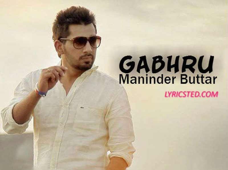 gabhru lyrics from maninder buttar's latest new punjabi song  vadda arsh benipal firefox.php #7