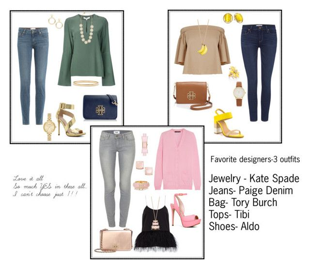 """""""Current favorite-"""" by tori-holbrook-th on Polyvore featuring Paige Denim, ALDO, TIBI, Tory Burch and Kate Spade"""