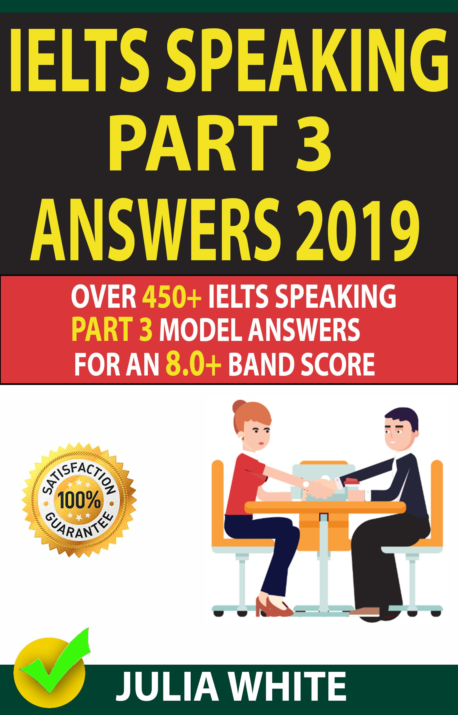 Ielts Speaking Part 3 Answers 2019 Over 450 Ielts Speaking Part