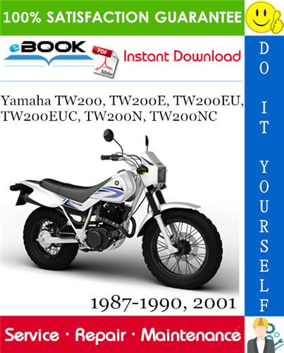 Yamaha Tw200 Tw200e Tw200eu Tw200euc Tw200n Tw200nc Motorcycle Service Manual 1987 1990 2001 In 2020 Yamaha Tw200 Yamaha Repair Manuals