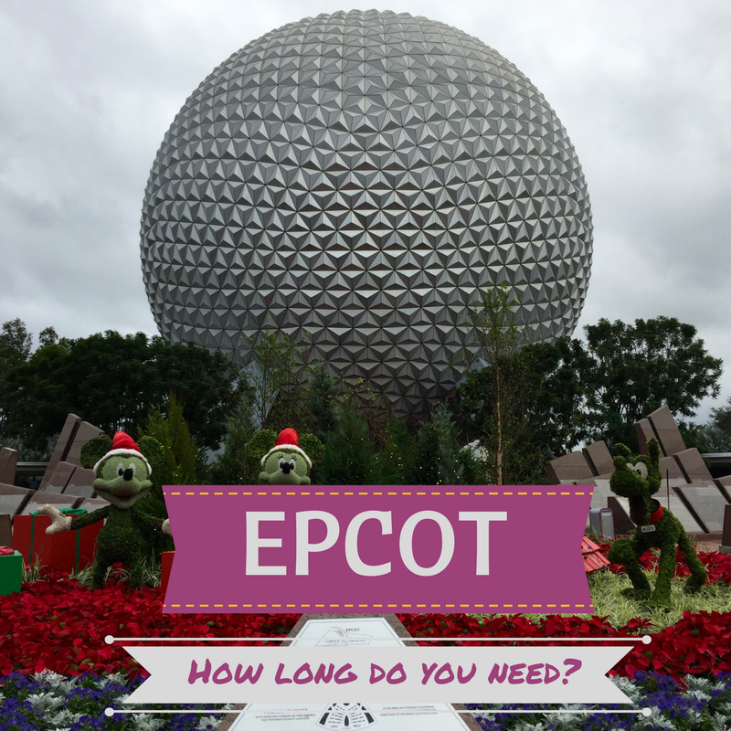 EPCOT: How long does a family need to spend at this Disney ...