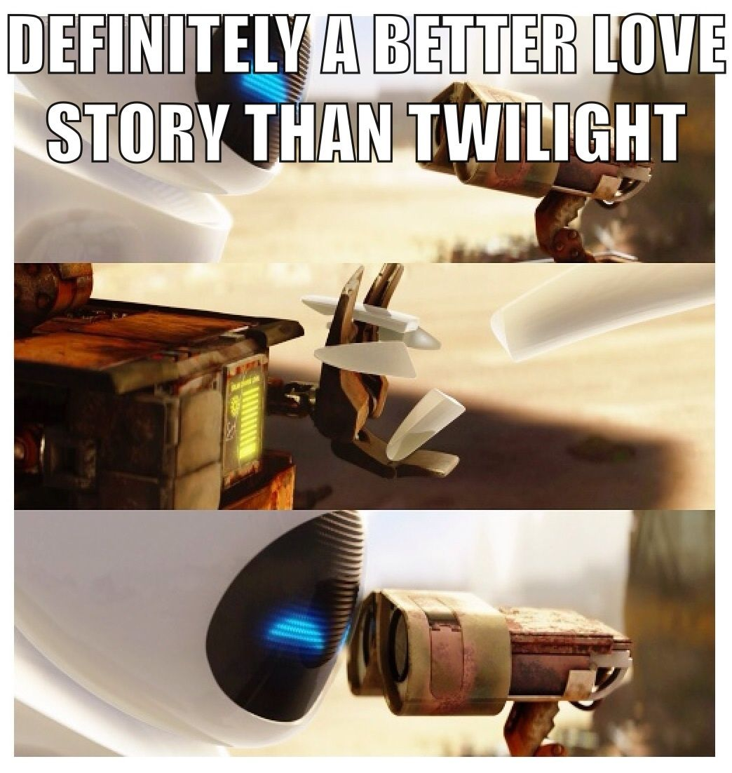 Wall E And Eve Better Love Story Than Twilight Wall E Eve