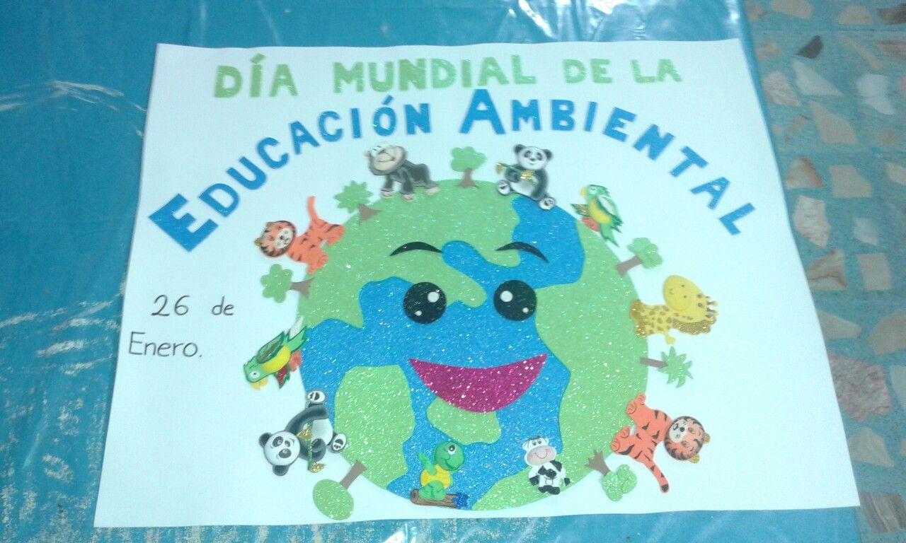 Dia Mundial De La Educacion Ambiental 26 De Enero 26 De Enero