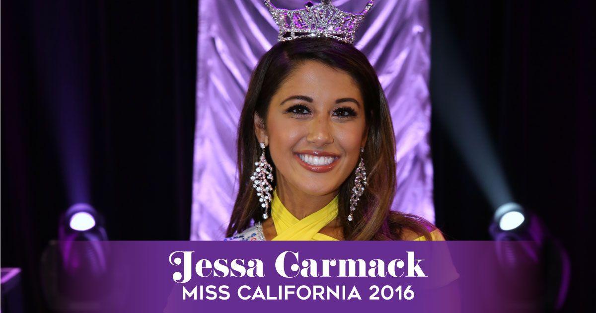 Meet Jessa Carmack, Miss California 2016  Jessa will compete