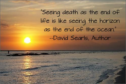 Seeing Death As The End Of Life Quote Awesome Quotes Pinterest Classy End Of Life Quotes Inspirational