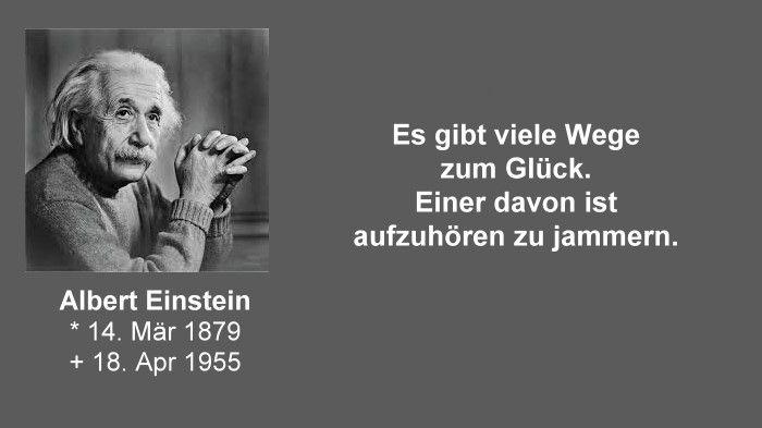 Albert Einstein Der Weg Zum Gluck Zitate Inspirieren Inspirierende Zitate Einstein