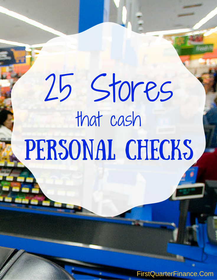 Need To Cash A Personal Check Avoid Scams Visit These 25 Stores Learn More At Firstquarterfinance Com Personal Checks Money Management Person