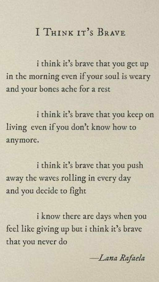 I think it's brave.