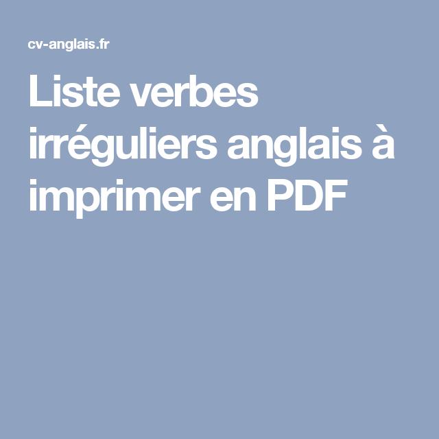 Exceptionnel Liste verbes irréguliers anglais à imprimer en PDF   English  II99