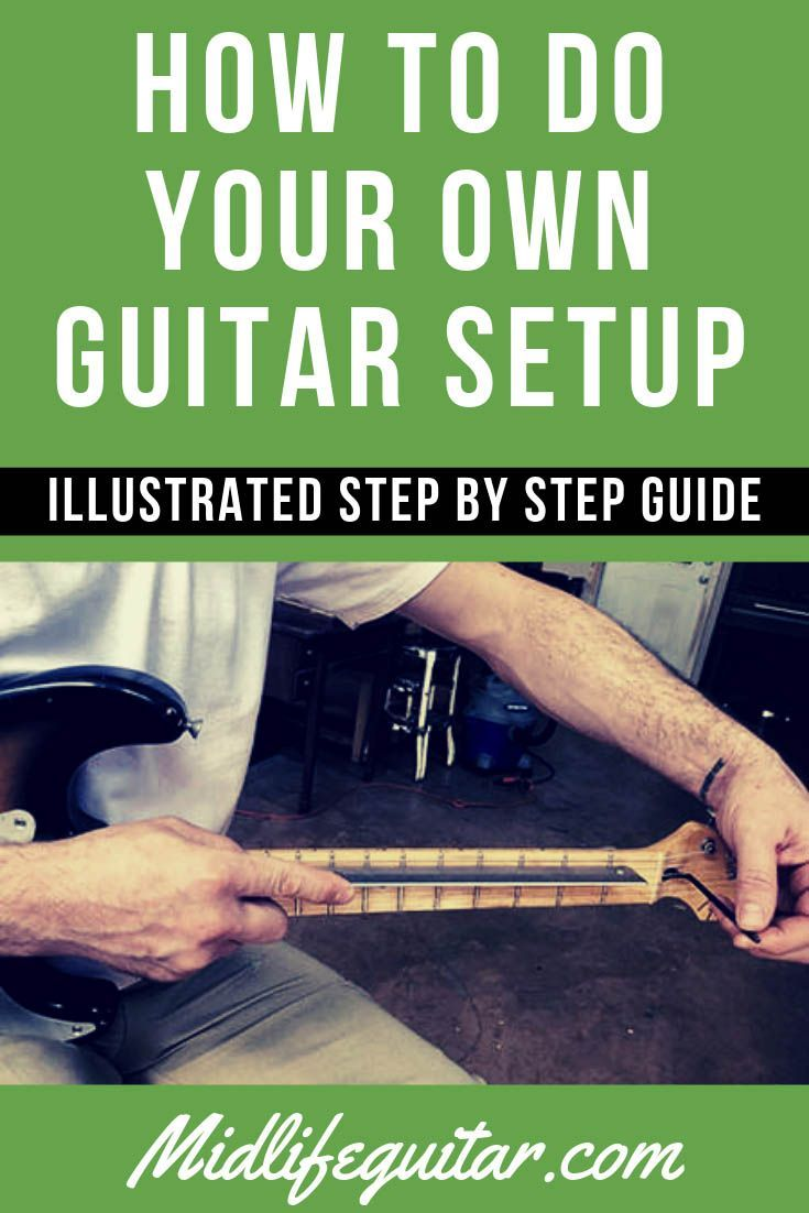 How To Do Your Own Guitar Setup - Step By Step Guide (2019)